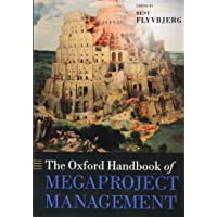 The Oxford Handbook of Megaproject Management
