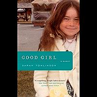 Good Girl: A Memoir (English Edition)