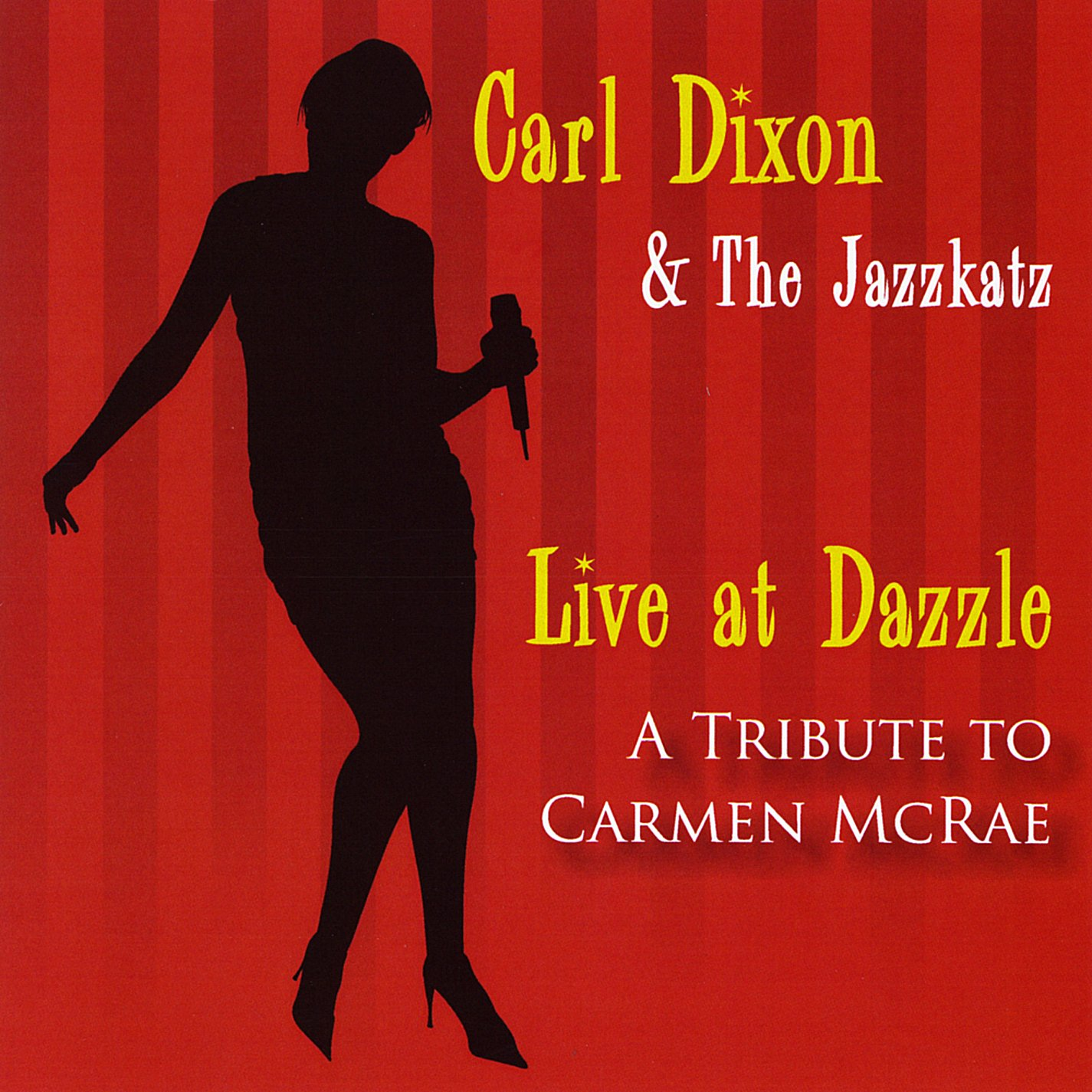 Live at Dazzle: A Tribute to Carmen Mcrae