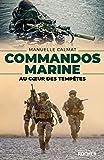 Commandos Marine: Au coeur des tempêtes