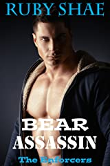Bear Assassin (The Enforcers Book 3) Kindle Edition