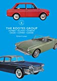 The Rootes Group: Humber, Hillman, Sunbeam, Singer, Commer, Karrier (Shire Library)