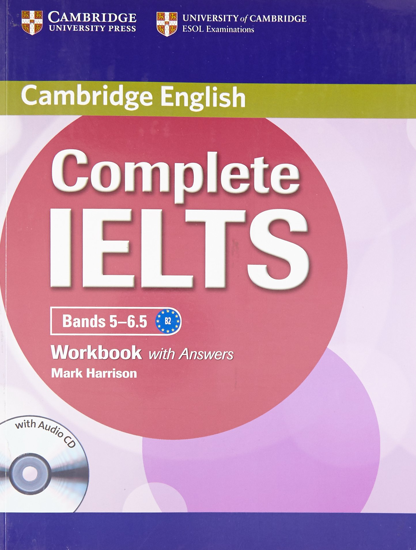 Complete IELTS Bands 5-6.5 Workbook with Answers with Audio CD:  Amazon.co.uk: Harrison: 9781107643666: Books