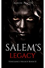 Salem's Legacy (Vengeance Trilogy Book 3) Kindle Edition