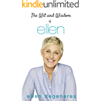 The Wit and Wisdom of Ellen DeGeneres (English Edition)