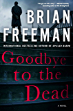 Goodbye to the Dead