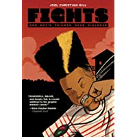 Fights: One Boy's Triumph Over Violence