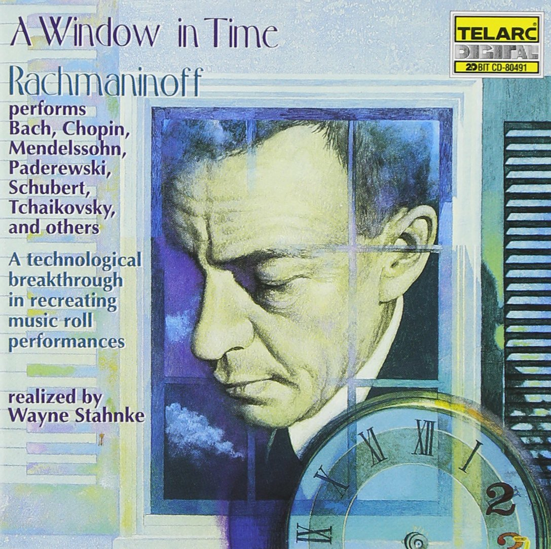 A Window in Time: Rachmaninoff Performs Chopin, Tchaikovsky, and Others