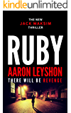 Ruby: There Will Be Revenge (A Detective Jack Maksim Thriller Book 1)