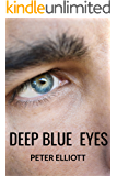 DEEP BLUE EYES (Emerald Lake Series Book 1)