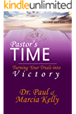 PASTOR'S TIME: Turning Your Trials into Victory (SECOND EDITION)