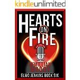 Hearts on Fire (Elmo Jenkins - Book Six)