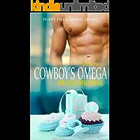 Cowboy's Omega: An Mpreg Romance (Poppy Field Mpreg Romance Book 2) (English Edition)