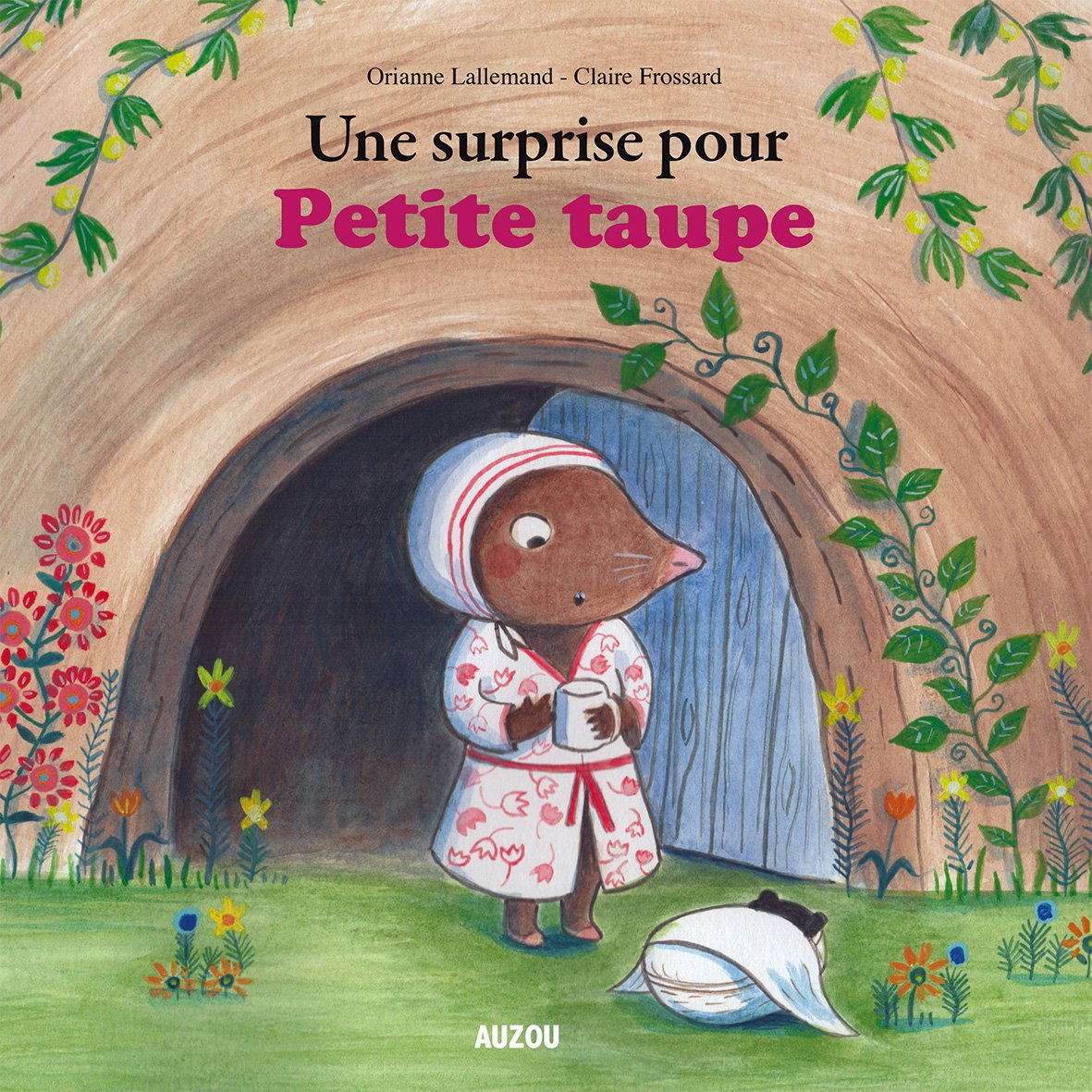 Amazon.fr - UNE SURPRISE POUR PETITE TAUPE (GRAND FORMAT) - Lallemand, Orianne, Frossard, Claire - Livres