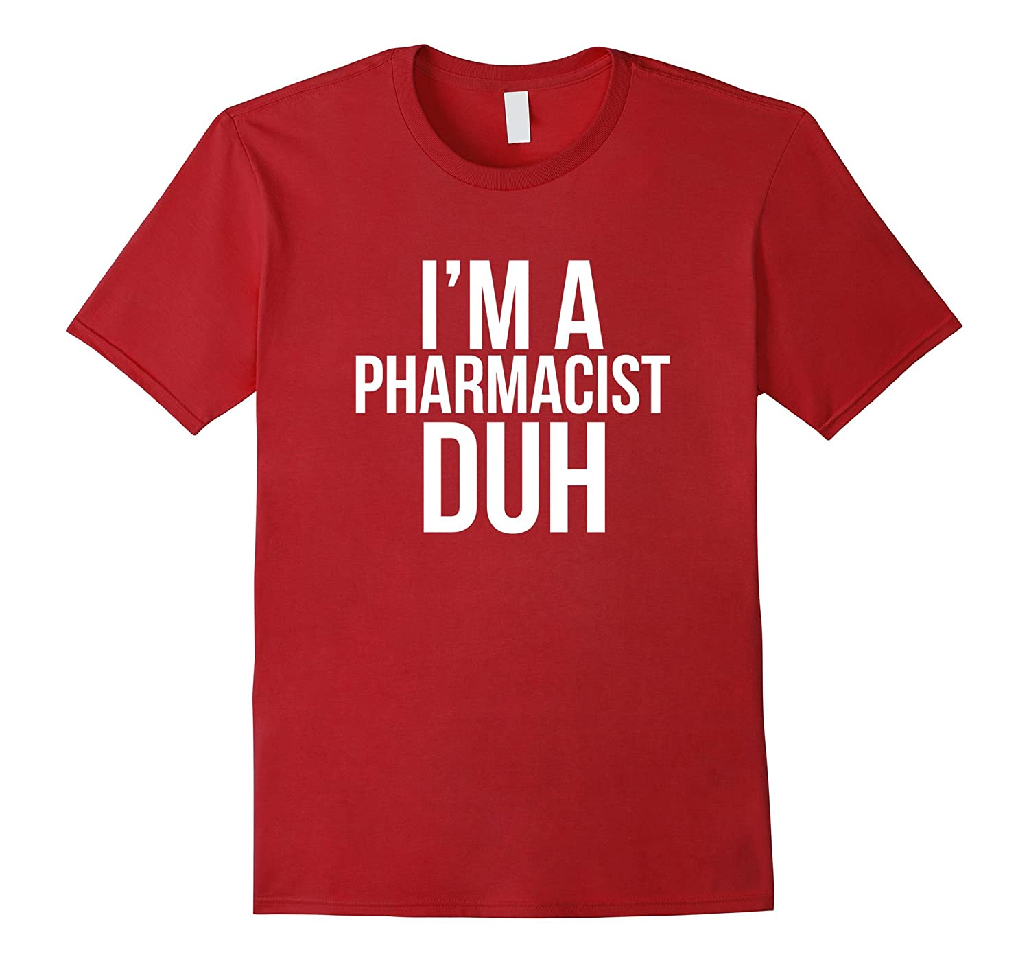 Iu0027m A Pharmacist Duh TShirt Funny Pharmacy Halloween Costume-FL  sc 1 st  Sunflowershirt & Iu0027m A Pharmacist Duh TShirt Funny Pharmacy Halloween Costume-FL ...
