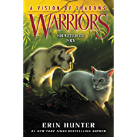 Warriors: A Vision of Shadows #3: Shattered Sky (English Edition)