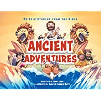 Ancient Adventures: 20 Epic Stories from the Bible
