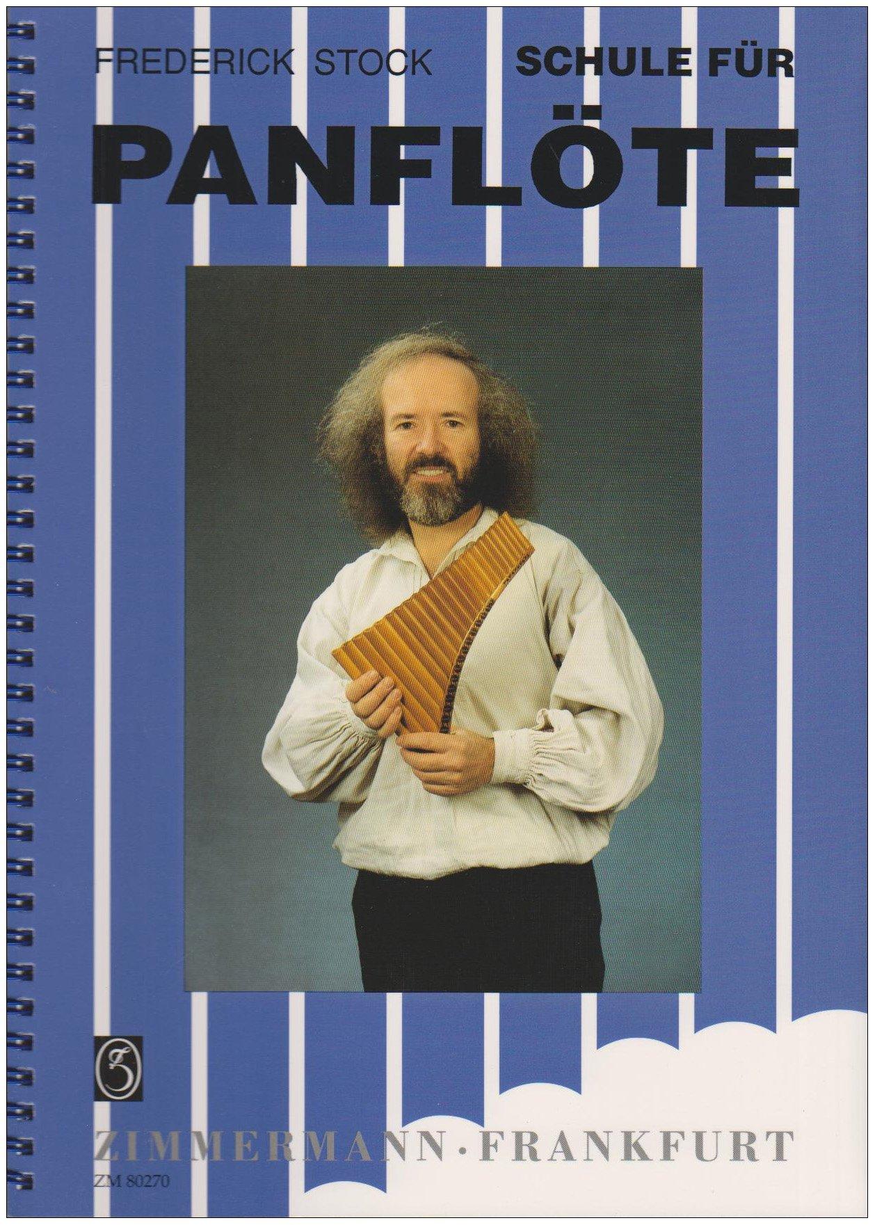 Schule für Panflöte: Panflöte. Lehrbuch.