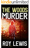 THE WOODS MURDER a gripping crime mystery full of twists (Inspector John Crow Book 3)