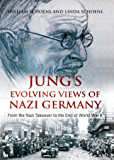 Jung's Evolving Views of Nazi Germany: From the Nazi Takeover to the End of World War II