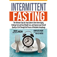 Intermittent Fasting  to Unlock Hidden Potentials: Step-by-Step Guide to Slow Down...