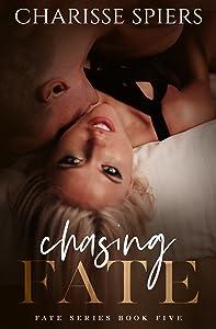 Chasing Fate (Fate Series Book 5)