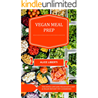 Vegan Meal Prep: Vegan Keto Diet & Vegan Instant Pot Cookbook