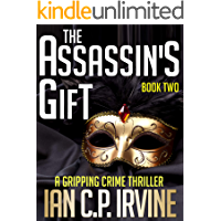 The Assassin's Gift (Book Two): A Gripping Crime Thriller