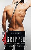 Gripped: A Prescott Novel (Prescott Series Book 2)