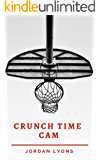 Crunch Time Cam