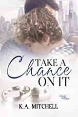 Take a Chance on It (Ready or Knot Book 3) Kindle Edition