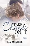 Take a Chance on It (Ready or Knot Book 3)