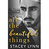 All The Beautiful Things (Love and Lies Duet Book 2)