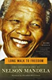 Long Walk to Freedom: The Autobiography of Nelson