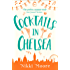 Cocktails in Chelsea (A Short Story) (Love London Series)