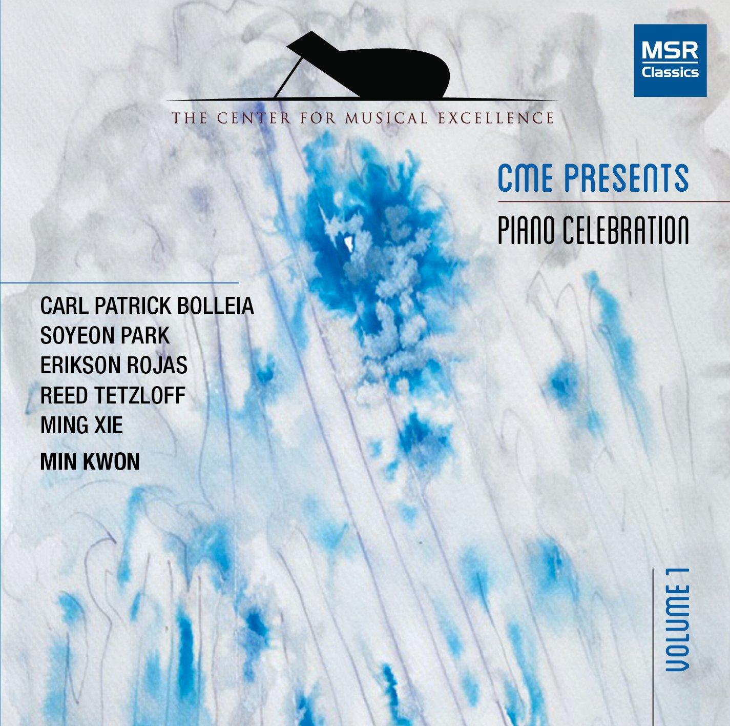 CD : CARL PATRICK BOLLEIA (PIANO) - SOYEON PARK (PIANO) - ERIKSON ROJAS (PIANO) - REED TETZLOFF (PIANO) - MING XIE (PIANO) - MIN KWON (PIANO) - Cme Presents: Piano Celebration 1 (CD)