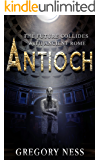 Antioch: A Dystopian Time Travel Novel (The Sword of Agrippa Book 1)