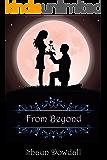 From Beyond (Beyond Goodbye Book 2)