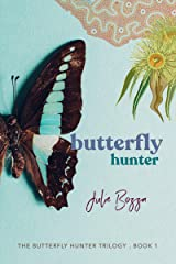 Butterfly Hunter (The Butterfly Hunter Trilogy Book 1) Kindle Edition