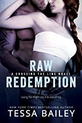 Raw Redemption (Crossing the Line Book 4) Kindle Edition