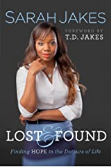 Lost and Found: Finding Hope in the Detours of Life Kindle Edition