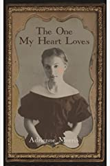 The One My Heart Loves: A Historical Novel (The Tenafly Road Series Book 5)