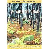 El valle del Tiétar: 27 itinerarios a pie para conocer e interpretar este espacio natural (Las Mejores Excursiones Por…