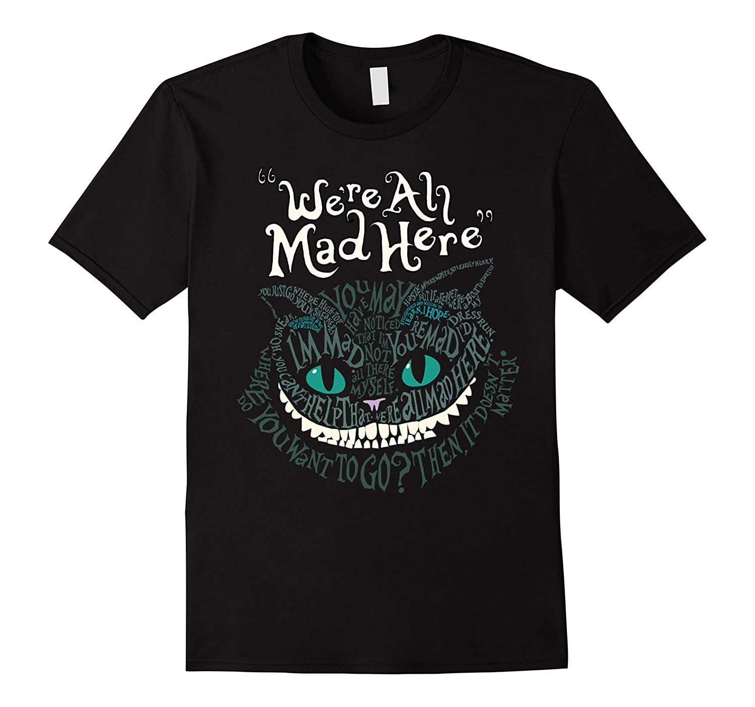 Cheshire Faced Cat We're All Mad Here Smile T-Shirt-FL