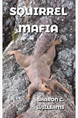 Squirrel Mafia Kindle Edition