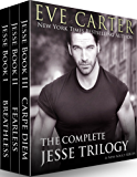 Jesse Complete Series Box Set: Breathless - Fearless - Carpe Diem