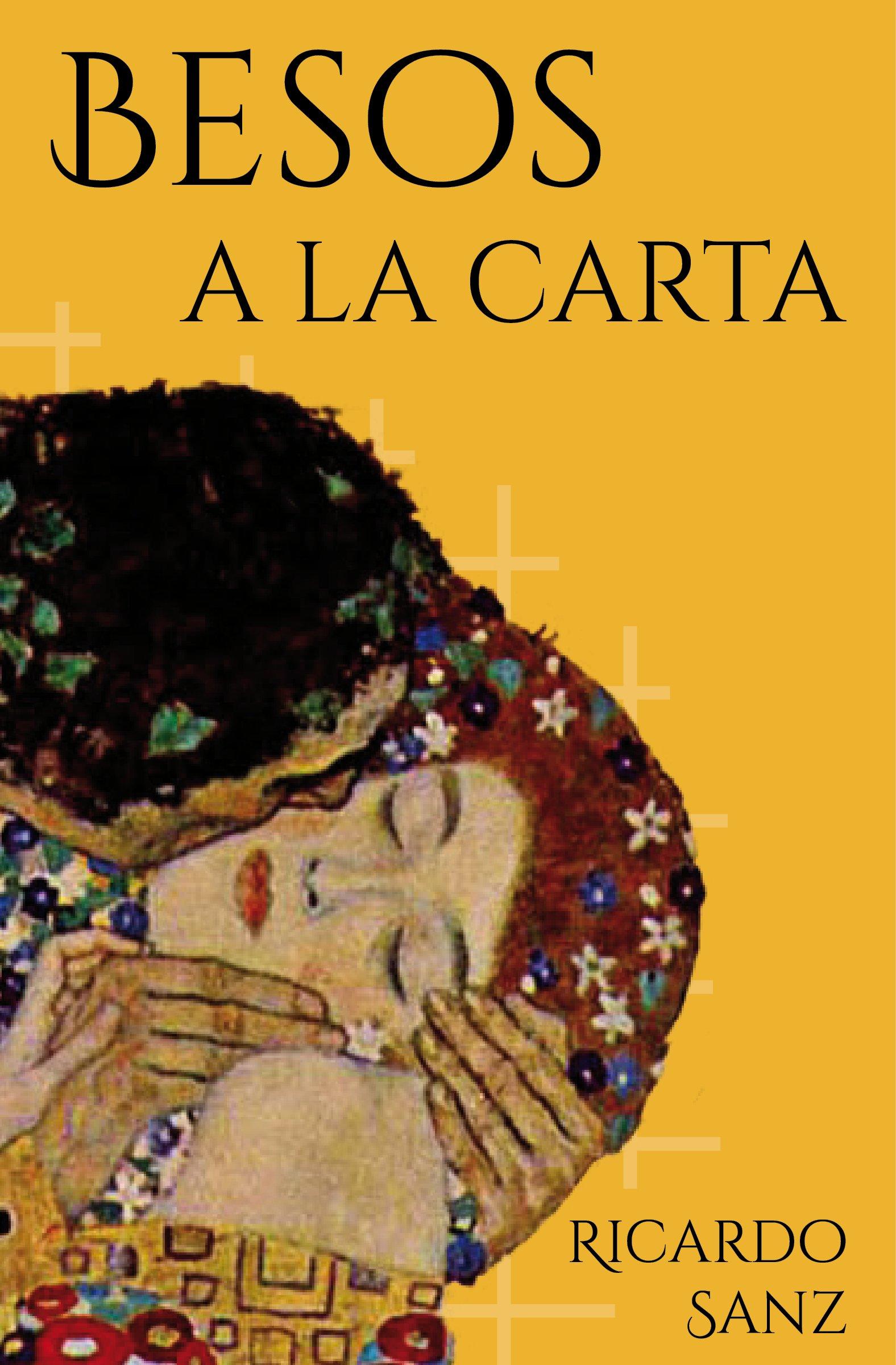 Besos a la carta: (Poesía. Amor humor y erotismo)