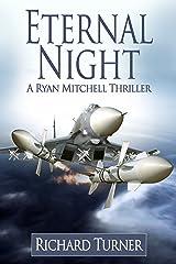 Eternal Night (A Ryan Mitchell Thriller Book 8) Kindle Edition