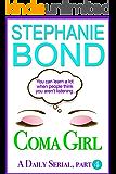 Coma Girl: Part 4 (Kindle Single)