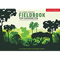 The Learning Rainforest Fieldbook